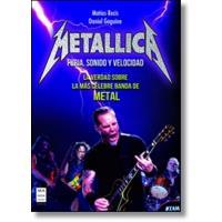 Metallica. Furia, sonido y velocidad