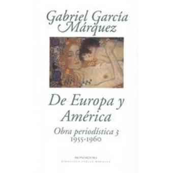 De Europa y América. Obra periodística 3, 1955-1960