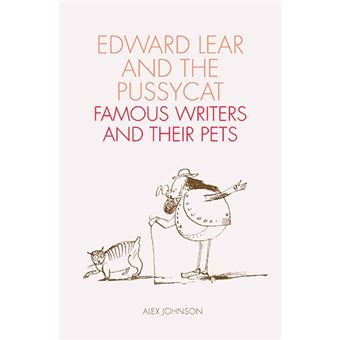 Edward Lear And The Pussycat - Famous Writers And Their Pets
