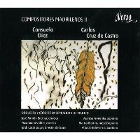 Diez, Cruz de Castro: Compositores madrileños Vol. 2