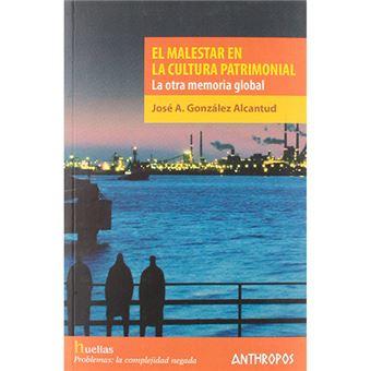 Malestar en la cultura patrimonial