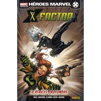 X-Factor 2. Cicatrices profundas. Héroes Marvel