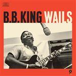 B.B.King Wails - Vinilo