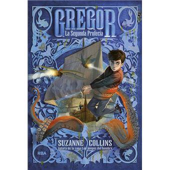 Gregor #2. La segunda profecía