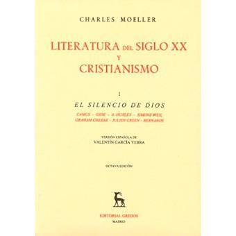 Literatura del siglo XX y cristianismo (Vol. 1)
