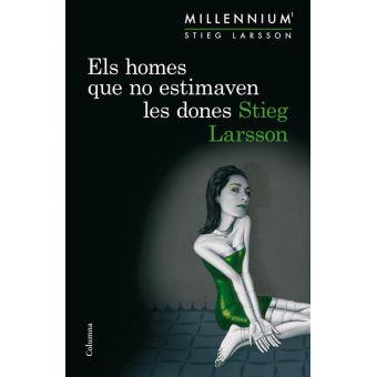 Els homes que no estimaven les dones (Sèrie Millennium 1)