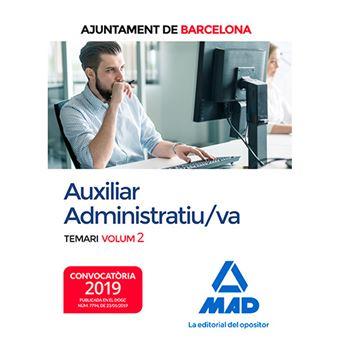 Auxiliar Administratiu/va de L'Ajuntament de Barcelona - Temari - Volum 2