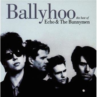 Ballyhoo. The Best of