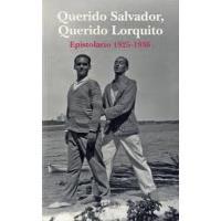 Querido Salvador, querido Lorquito