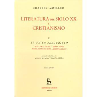 Literatura del siglo XX y cristianismo (Vol. 2)