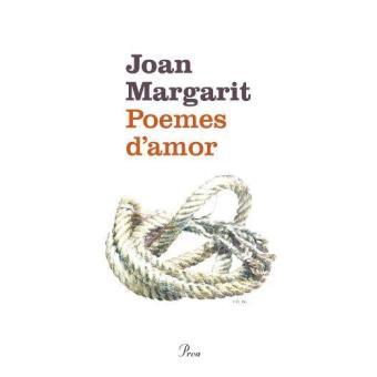 Poemes d'amor. Joan Margarit