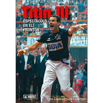 Titin III - Espectáculo en el frontón