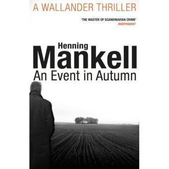 Kurt Wallander 11: An Event in Autumn