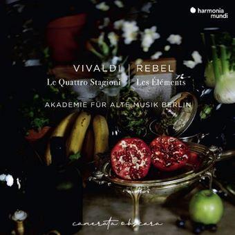 Vivaldi : Le Quattro Stagioni / Rebel : Les Eléments