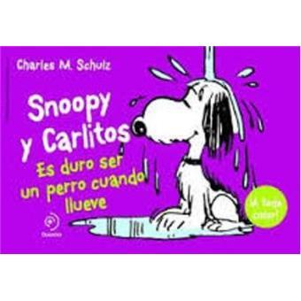 Snoopy y Carlitos 3. Es duro ser un perro cuando llueve