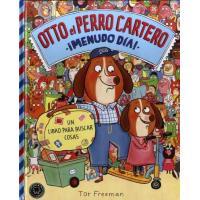 Otto el Perro Cartero: ¡Menudo día!