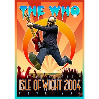 The Who Live At The Isle Of Wight Festival 2004 - Blu-Ray