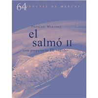 El salmó II - Com preparar-lo 11 vegades
