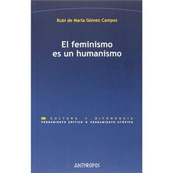El feminismo es un humanismo