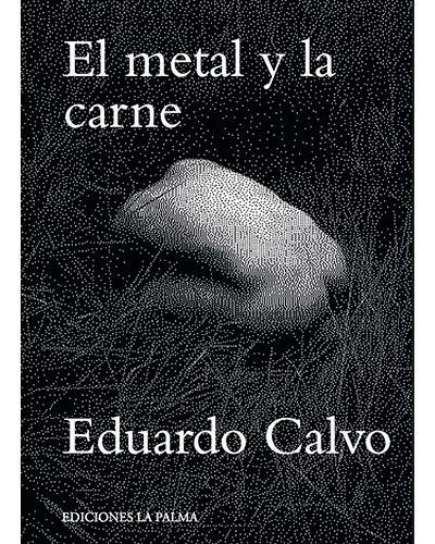 El metal y la carne