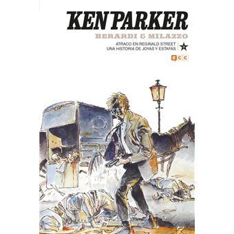 Ken Parker 28 - Atraco en Reginald Street / Una historia de joyas y estafas