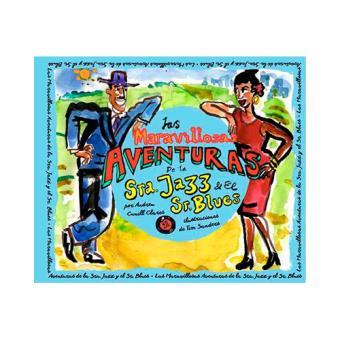 Las maravillosas aventuras de la Sra. Jazz y el Sr. Blues