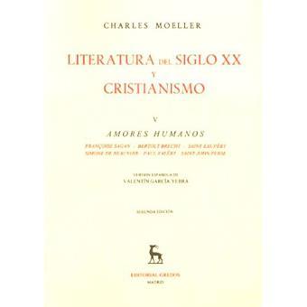 Literatura del siglo XX y cristianismo (Vol. 5)