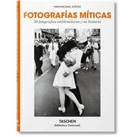 50 Fotografías míticas - Su historia al descubierto