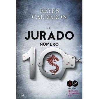 El jurado número 10. Premio Abogados de novela 2013