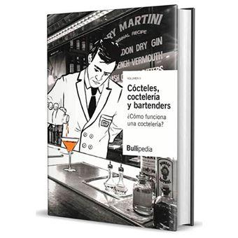 Cócteles, cocteleria y bartenders - ¿Cómo funciona una coctelería?