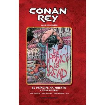 Conan rey 4. El príncipe ha muerto y otras historias