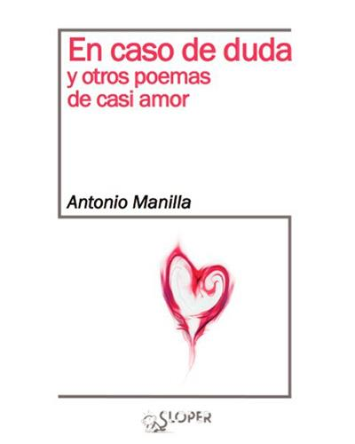 En caso de duda y otros poemas de casi amor