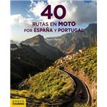 40 rutas en moto por españa y portu