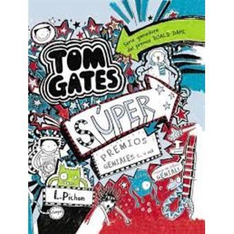 Tom Gates. Súper Premios Geniales (. O No)