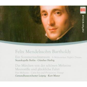 Mendelssohn - Ein Sommernachtstraum - Ouvertures