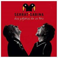 Serrat y Sabina. Dos pájaros de un tiro - 2 Vinilos