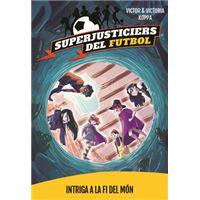 Superjusticiers 9. Intriga a La Fi del Món