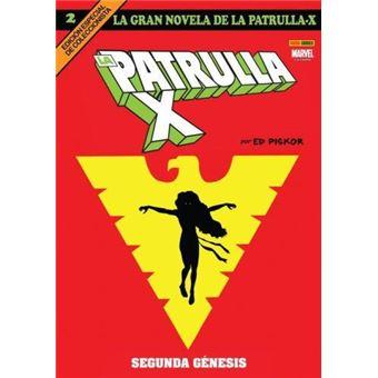 La Gran Novela de la Patrulla-X 02. Segunda Génesis