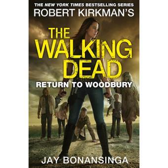 d1b94d5570 The Walking Dead. Return to Woodbury - -5% en libros | FNAC