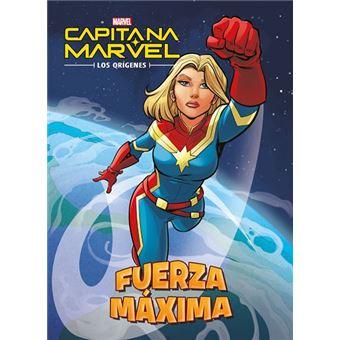 Capitana Marvel. Los orígenes. Fuerza máxima