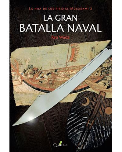 Quaterni La gran batalla naval
