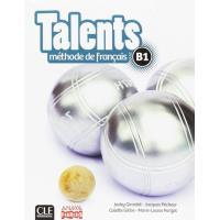 Talents. Livre de l'Eleve. Nivel B1