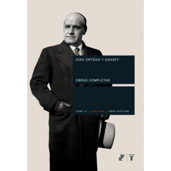Ortega y Gasset. Volumen IX