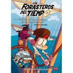 Forasteros del Tiempo 4: La aventura de los Balbuena en el galeón pirata