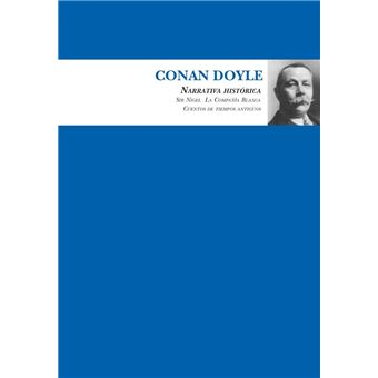 Conan Doyle - Narrativa histórica
