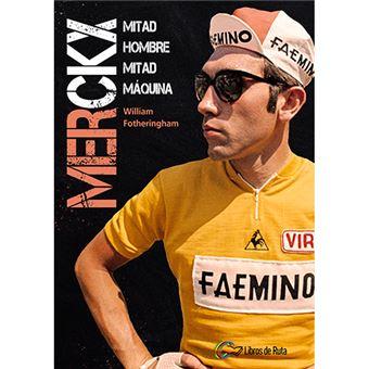 Merckx - Mitad hombre mitad máquina