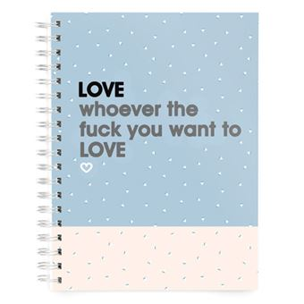 Cuaderno Miss Borderlike A5 Tapa Dura -  Love whoever the fuck you want to love