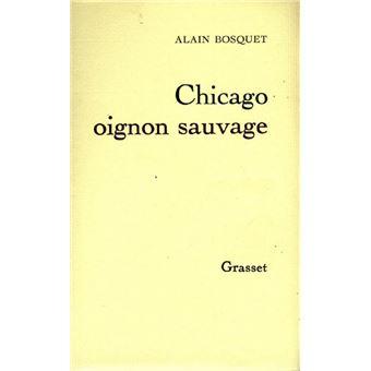Chicago, oignon sauvage