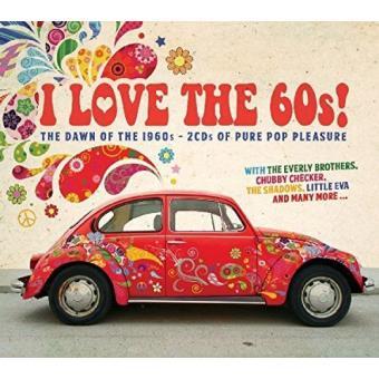 I Love The 60s! (Edición 2 CD)