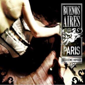 Buenos Aires Paris deuxieme voyage